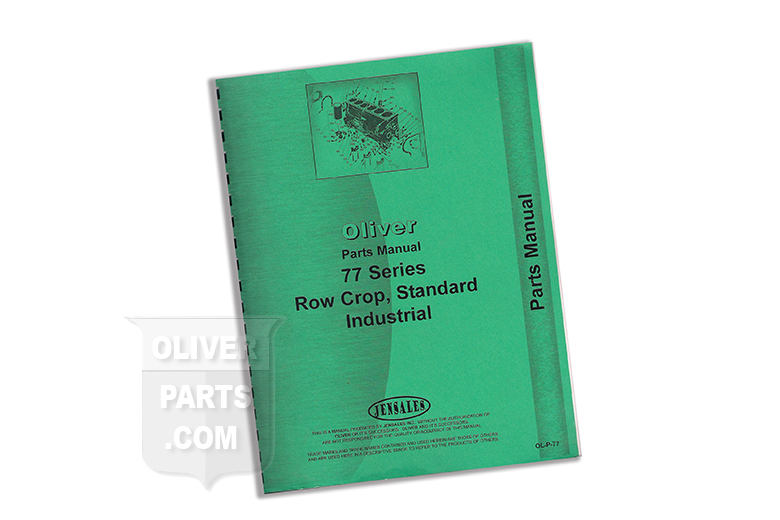 Oliver Parts Manual 770 Series Row Crop, Standard & Industrial