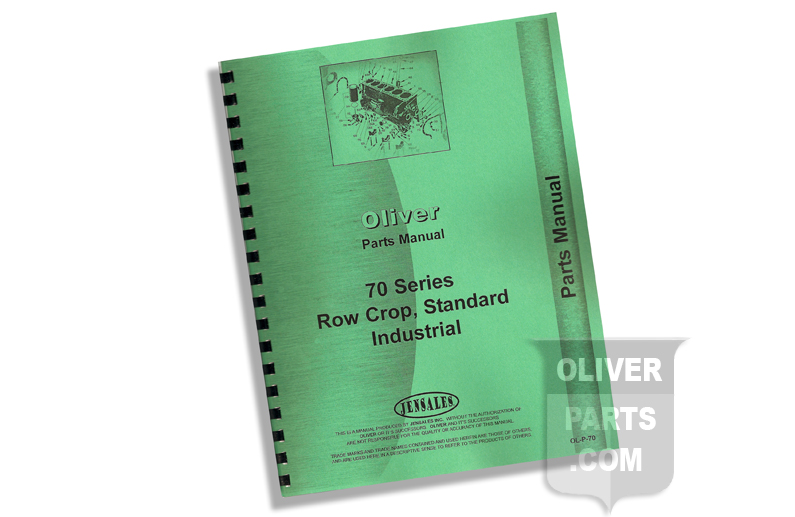 Parts Manual - Oliver 70 Series Row Crop, Standard Industrial