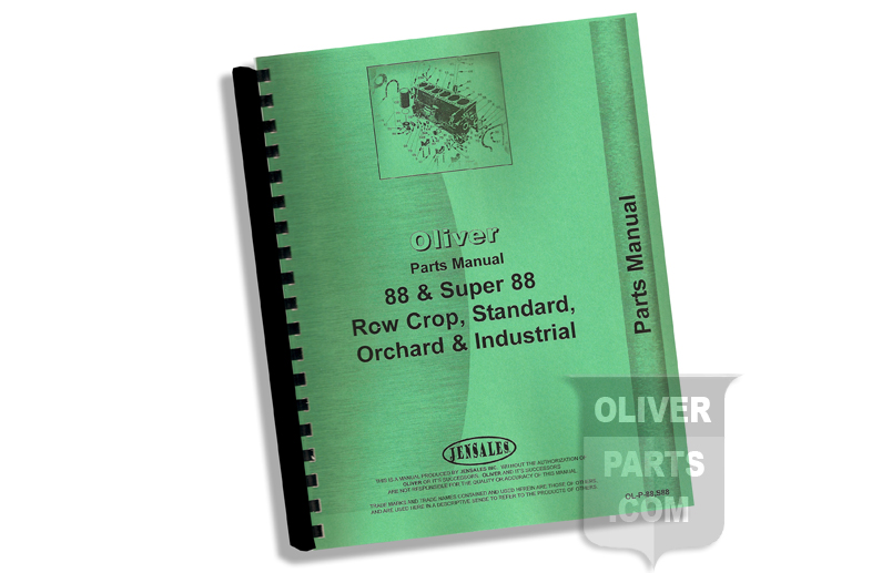 Parts Manual - Oliver 88 & Super 88 Row Crop, Standard, Orchard & Industrial