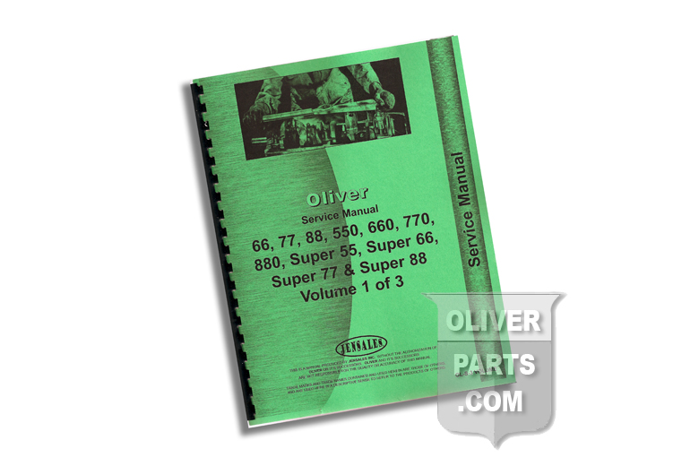 Service Manual - Oliver 66, 77, 88, 550, 660, 770, 880, Super 55, Super 66, Super 77 & Super 88 Volumes 1 thru 3 .  High quality reproduction, hundreds of pages and hundreds of illustrations. Books 1, 2, and 3.