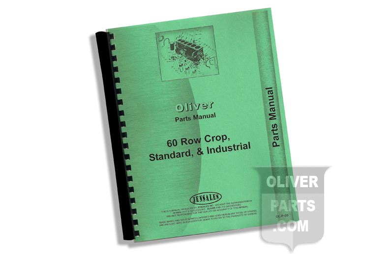 Parts Manual - Oliver 60 Row Crop, Standard and Industrial