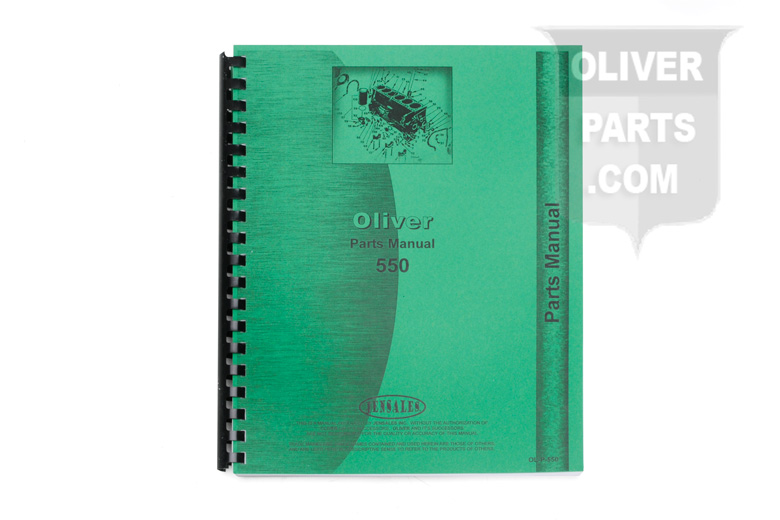 Parts Manual For Oliver 550. 266 Pages of Parts Diagrams.