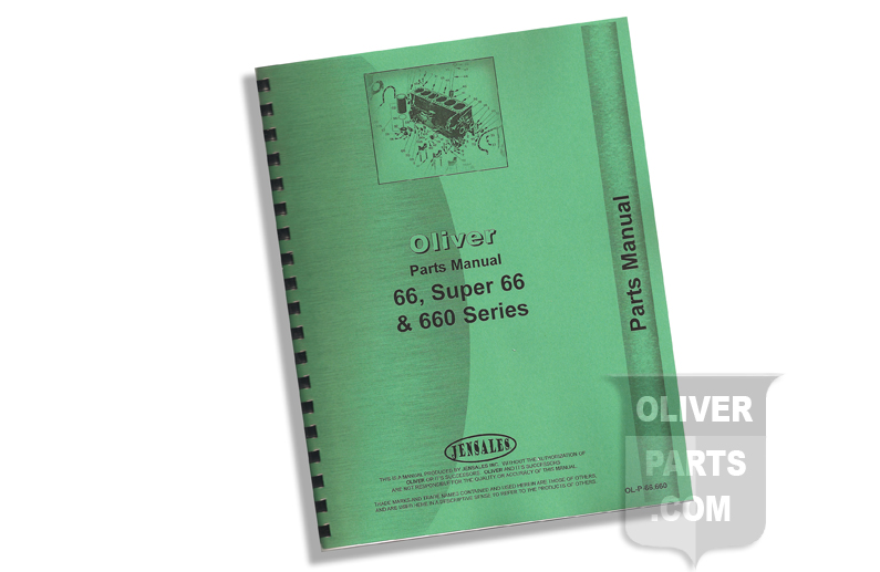 Parts Manual - Oliver 66, Super 66, And 660 Series