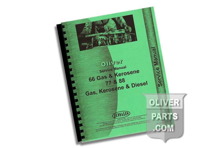 Service Manual - Oliver 66 Gas & Kerosene 77 & 88 Gas, Kerosene & Diesel. High Quality reproduction, hundreds of pages and hundreds of illustrations.