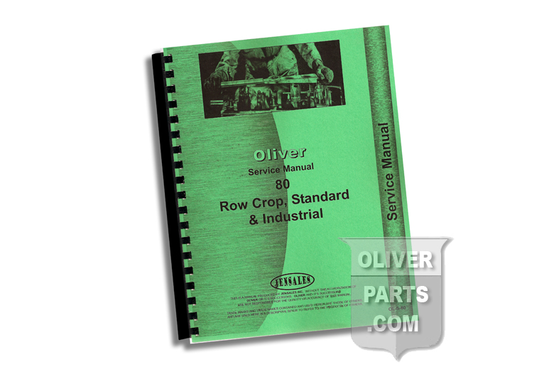 Service Manual - Oliver 80 Row Crop, Standard & Industrial. High Quality reproduction, hundreds of pages and hundreds of illustrations.