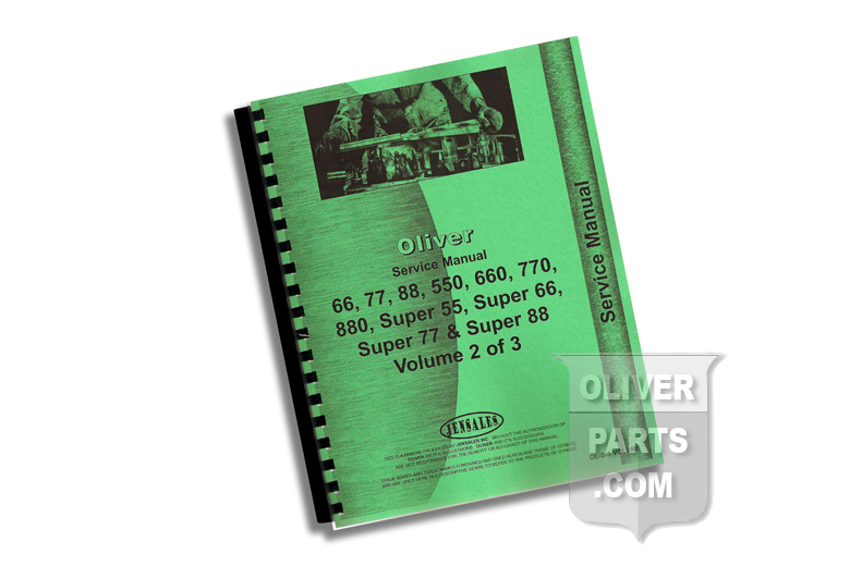 Service Manual - Oliver 66, 77, 88, 550, 660, 770, 880, Super 55, Super 66, Super 77 & Super 88 Volumes 1 thru 3